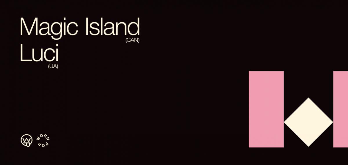 CLOSER OCT 12: Magic Island + Люсі