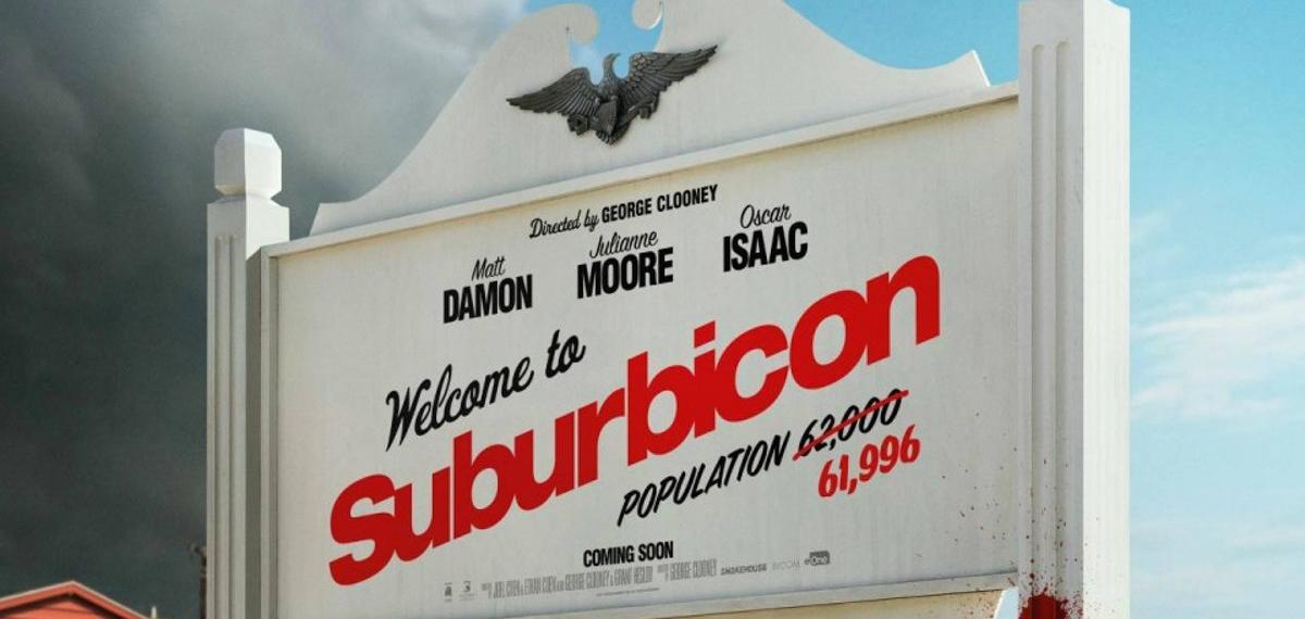 Страх и ненависть в Субурбиконе: о новом фильме Джорджа Клуни по сценарию братьев Коэнов